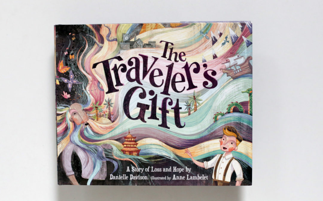The Traveler's Gift by Danielle Davison